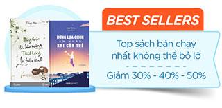 Bestsellers sách truyện tiếng Việt bán chạy trên Tiki