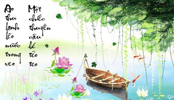 Ao thu lạnh lẽo nước trong veo, Một chiếc thuyền câu bé tẻo teo. Bức tranh mùa thu trong câu cá mua thu - Thu điếu