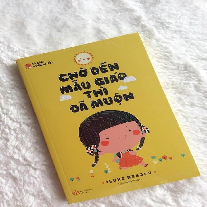 Quyển sách nêu bật những tư duy mới trong cách dạy trẻ