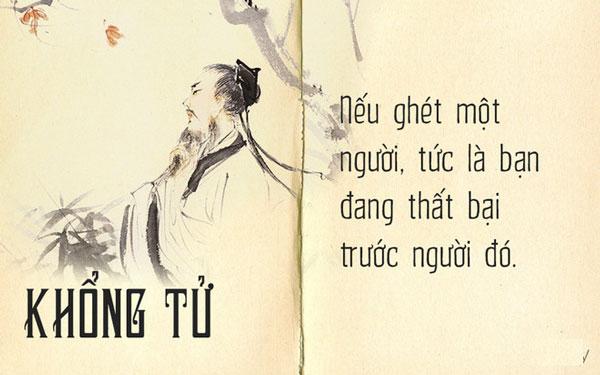 Những câu nói hay triết lý của Khổng Tử - Nếu ghét một người, tức là bạn đang thất bại trước người đó
