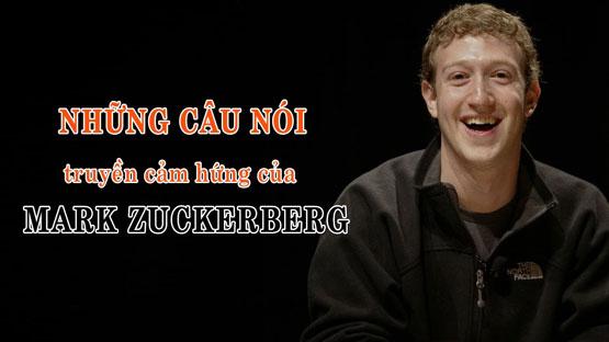 Tổng hợp những câu nói hay nhất của Mark Zuckerberg