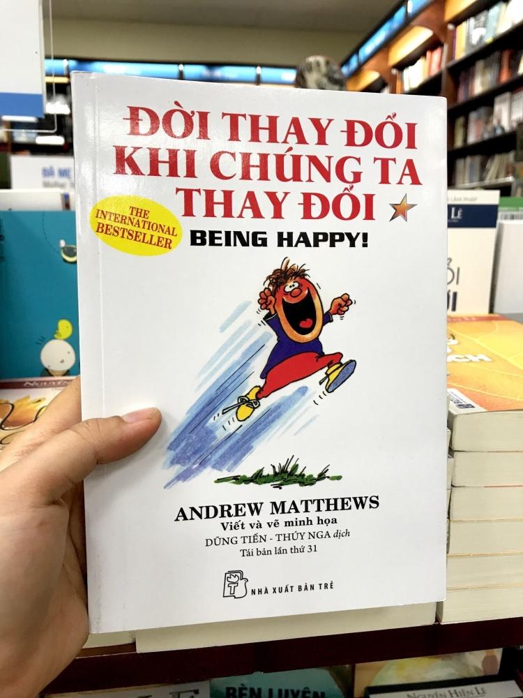 Đời thay đổi khi chúng ta thay đổi – Andrew Matthews