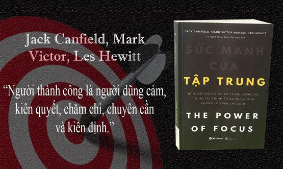 Review Sách Sức Mạnh Của Tập Trung - Jack Canfield