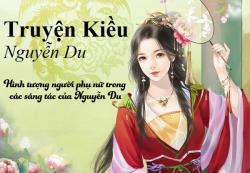 Hình tượng người phụ nữ trong các tác phẩm của Nguyễn Du