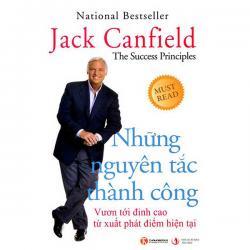 Review sách Những Nguyên Tắc Thành Công - Jack Canfield