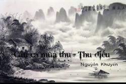 Những Bài Thơ Hay Nhất Của Nhà Thơ Nguyễn Khuyến