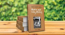 Cảm nhận sách Đường Xưa Mây Trắng - Thiền Sư Thích Nhất Hạnh