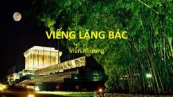 Viếng lăng Bác - Lời tâm sự của một người con Việt Nam