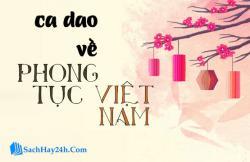 Chùm ca dao về phong tục tập quán Việt Nam