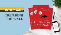 Review sách Trên Đỉnh Phố Wall - Peter Lynch