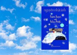 Làm bạn với bầu trời - Cuốn sách hay và đầy ý nghĩa