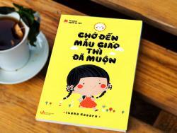 Review sách: Chờ đến mẫu giáo thì đã muộn - Ibuka Masaru