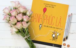 Review Sách Hạnh Phúc Là - Lisa Swerling và Ralph Lazar